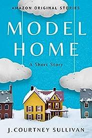 Model Home: A Short Story