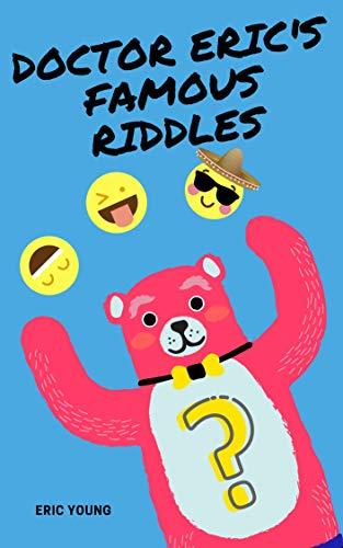 DOCTOR ERIC'S FAMOUS RIDDLES - Kindle edition by Eric Young