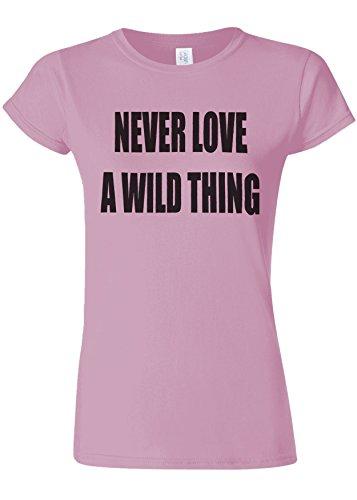 符号ピカリング最大化するNever Love a Wild Thing Novelty Light Pink Women T Shirt Top-XL