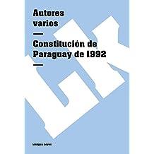 Constitución de Paraguay de 1992 (Leyes) (Spanish Edition)