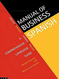 Manual Of Business Spanish A Comprehensive Language Guide Languages For English