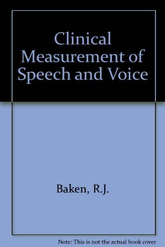 Clinical Measurement of Speech and Voice