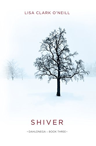Shiver (The Dahlonega Trilogy Book 3)