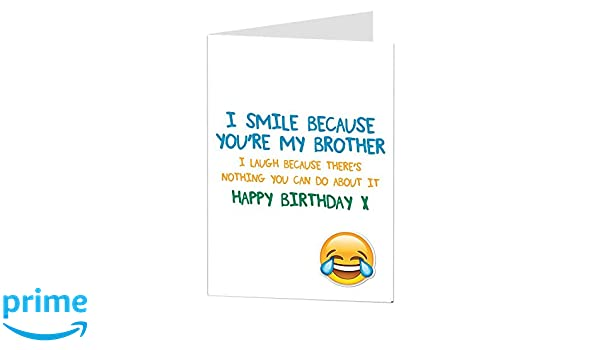 Amazon Funny Brother Birthday Cards Perfect For Big Older 40th 50th 60th 70th Blank Inside To Add Your Own Personal Greeting Office Products