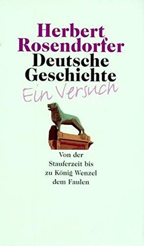 Deutsche Geschichte, Bd.2, Von der Stauferzeit bis zu König Wenzel dem Faulen