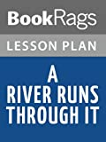 Lesson Plans A River Runs Through It