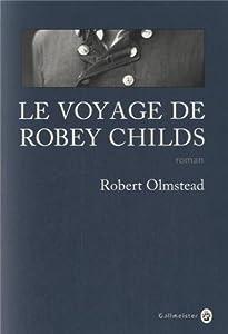 """Afficher """"Voyage de Robey Childs (Le)"""""""