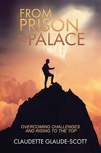 6a2684fc6497 From Prison To Palace: Overcoming Challenges and Rising to the Top