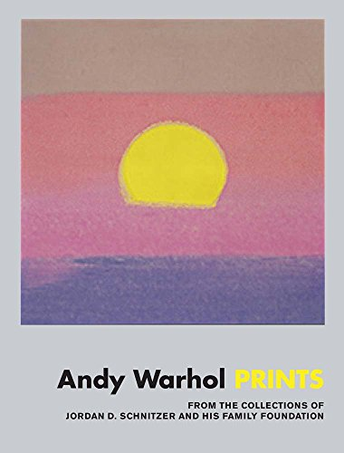 Warhol Andy Collection (Andy Warhol: Prints: From the Collections of Jordan D. Schnitzer and his Family Foundation)