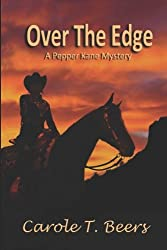 Over  the Edge: A Pepper Kane Mystery (Volume 2)