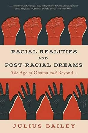 Racial Realities and Post-Racial Dreams