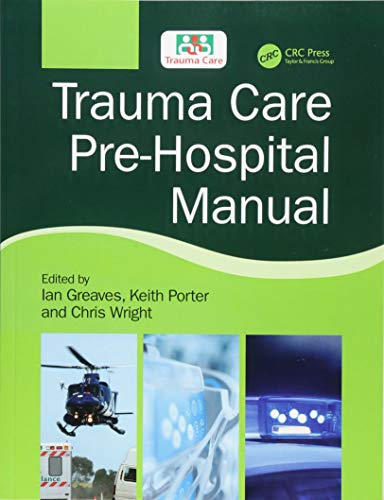 (Trauma Care Pre-Hospital Manual)