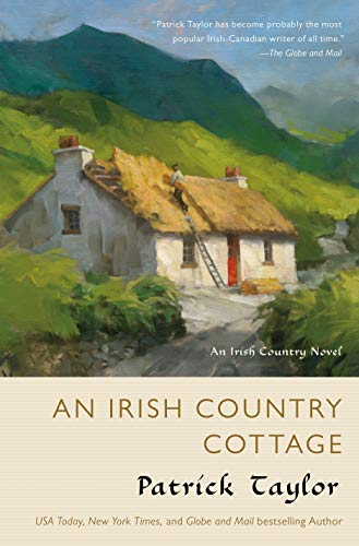 An Irish Country Cottage: An Irish Country Novel (Irish Country Books)