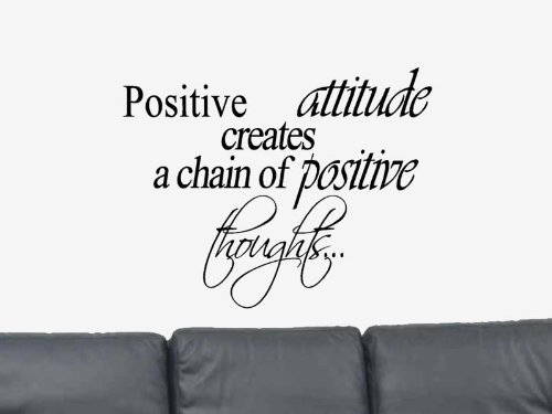 Amazoncom Positive Attitude Creates A Chain Of Positive Thoughts - Wall decals hd