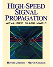 High Speed Signal Propagation: Advanced Black Magic