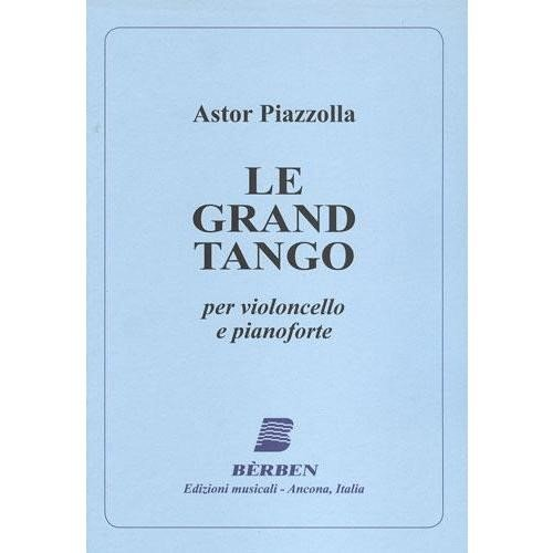 Piazzolla, Astor - Le Grand Tango For Cello (or Viola) and Piano Published by (Tango Piano Music)