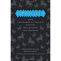 Greek Tragedies 3: Sophocles II: Ajax, The Women of Trachis, Electra, Philoctetes, The Trackers