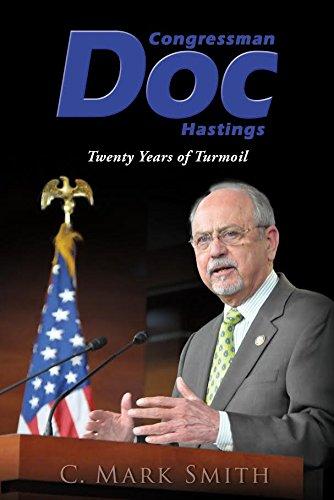 Congressman Doc Hastings: Twenty Years of Turmoil pdf epub