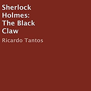 Sherlock Holmes: The Black Claw Audiobook