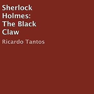 Sherlock Holmes: The Black Claw Hörbuch