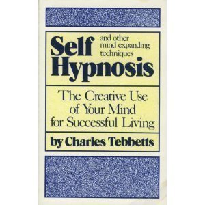 Self-Hypnosis and Other Mind-Expanding Techniques