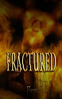 Fractured by [Poppet]