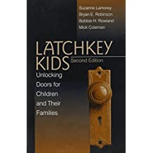 Latchkey Kids: Unlocking Doors for Children and Their Families