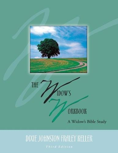The Widow's Workbook: A Widow's Bible Study