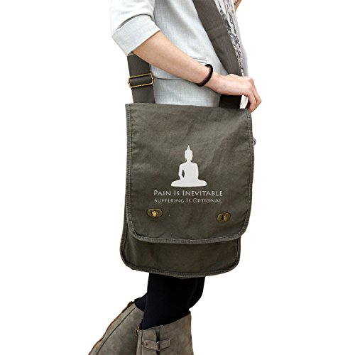 - Buddism Pain is Inevitable Suffering is Optional 14 oz. Authentic Pigment-Dyed Canvas Field Bag Tote Green