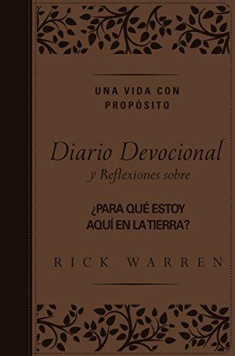 Una vida con proposito diario devocional, Leathersoft: Reflexiones sobre ¿Para que estoy aqui en la tierra?  [Warren, Rick] (Tapa Dura)