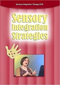 SENSORY INTEGRATION STRATEGIES