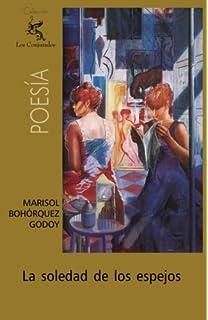 La soledad de los espejos (Spanish Edition)