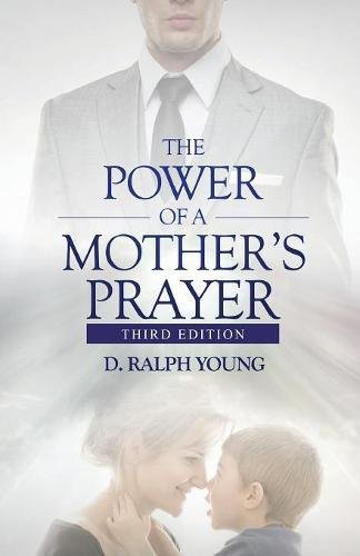 The Power of a Mother's Prayer pdf