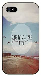iPhone 4 / 4s Somethings take time - Black plastic case / Inspirational and motivational life quotes / SURELOCK AUTHENTIC