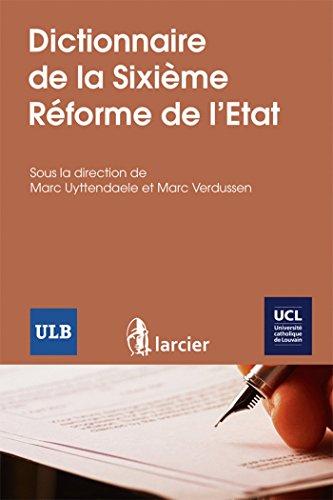 Dictionnaire de la Sixième Réforme de l'Etat