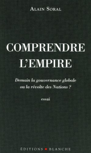 Comprendre l'empire (French Edition)