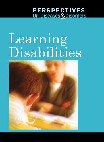Learning Disabilities (Perspectives on Diseases and Disorders)