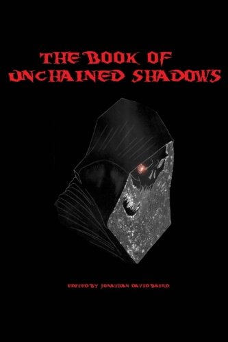 The Book of Unchained Shadows