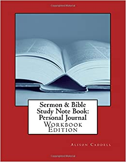 sermon bible study note book personal journal alison m caddell