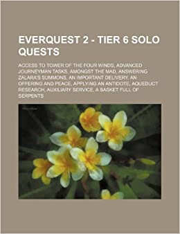 EverQuest 2 - Tier 6 Solo Quests: Access to Tower of the Four Winds