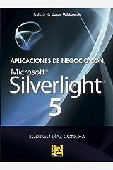 Aplicaciones de negocio con Microsoft Silverlight 5 Paperback