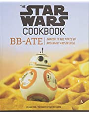 The Star Wars Cookbook: BB-Ate: Awaken to the Force of Breakfast and Brunch (Cookbooks for Kids, Star Wars Cookbook, Star Wars Gifts)