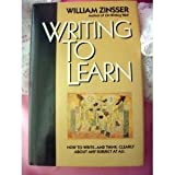 Writing to Learn, William K. Zinsser, 0060158840