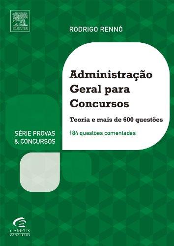 Administração Geral Para Concursos - Série Provas e Concursos