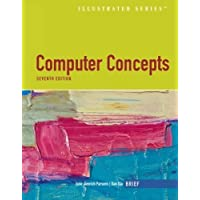 Computer Concepts Illustrated Brief: Brief Edition (Illustrated Series)