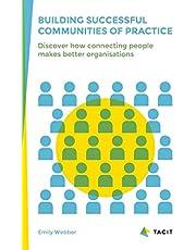 Building Successful Communities of Practice