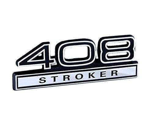 408 Stroker Engine Emblem with Black /& Chrome Trim