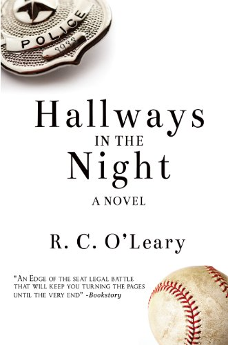 Book: Hallways in the Night - A Novel by R.C. O'Leary
