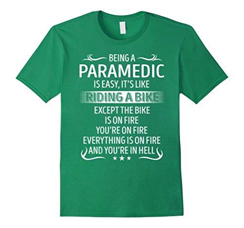 Mens Being A Paramedic It's Like Riding A Bike TShirt 2XL Kelly Green (Paramedic Costume)