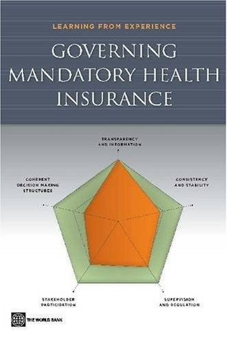 Download Governing Mandatory Health Insurance: Learning from Experience Pdf